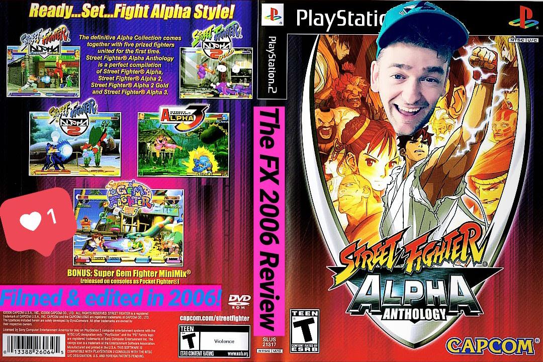 Street Fighter Alpha Anthology Ps2 Review Filmed Edited In 2006 Fx
